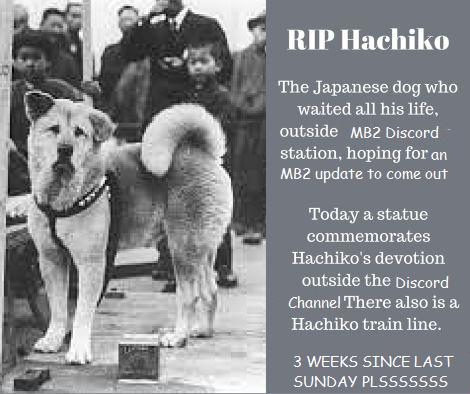 RIP HACHIKO MY MAN.png